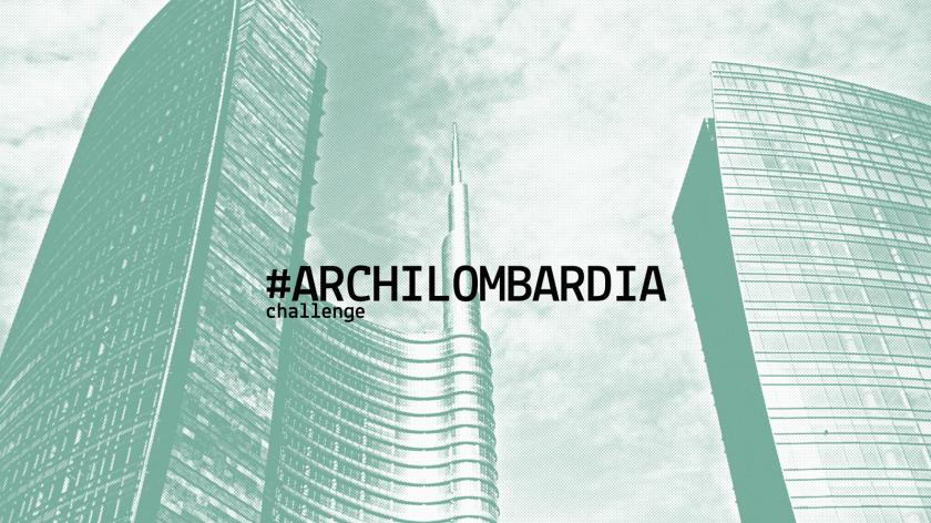 Challenge #ArchiLombardia